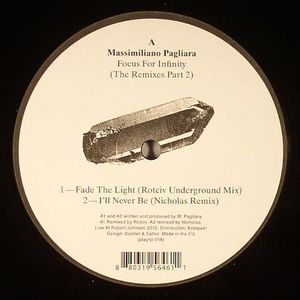 PAGLIARA, Massimiliano - Focus For Infinity (The Remixes Part 2)
