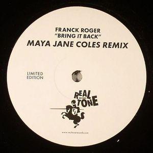 ROGER, Franck - Bring It Back (Maya Jane Coles remix)