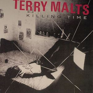 TERRY MALTS - Killing Time