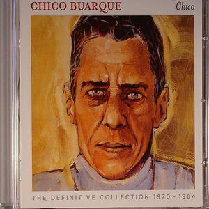 BUARQUE, Chico - Chico: The Definitive Collection 1970-1984