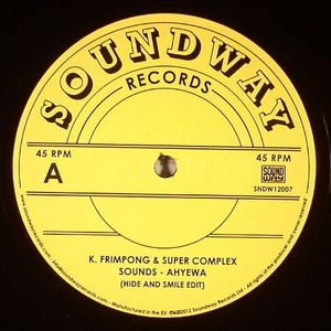 K FRIMPONG/SUPER COMPLEX SOUNDS/THE UHURU DANCE BAND/THE CRANES - Ahyewa