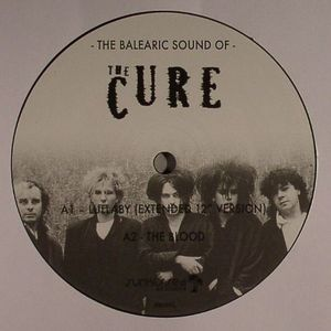 CURE, The - The Balearic Sound Of The Cure
