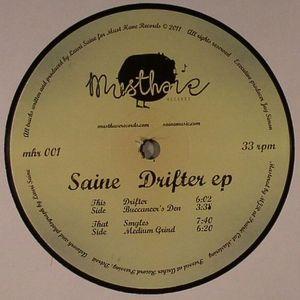 SAINE - Drifter EP