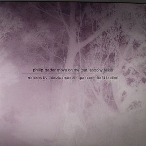 BADER, Philip feat SPOONY TALKER - Move On Me