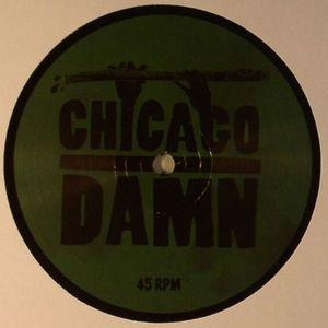 CHICAGO DAMN - 18 Levels EP
