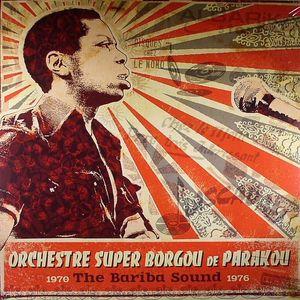 OCHESTRE SUPER BORGOU DE PARAKOU - The Bariba Sound 1970-1976