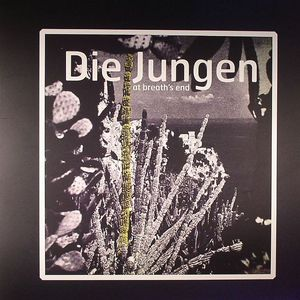 DIE JUNGEN - At Breath's End