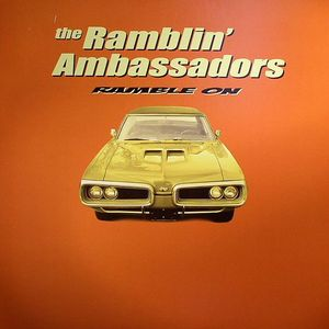 RAMBLIN' AMBASSADORS, The - Ramble On
