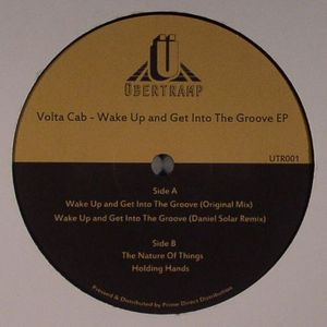 VOLTA CAB - Wake Up & Get Into The Groove EP