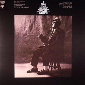 DIXON, Willie - I Am The Blues