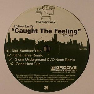 EMIL, Andrew - Caught The Feeling (remixes)