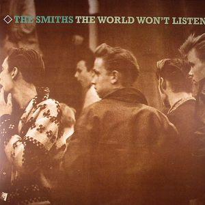 SMITHS, The - The World Won't Listen (remastered)