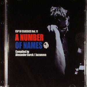 BARCK, Alexander/JAZZANOVA/VARIOUS - ESP DJ Classics Vol 11: A Number Of Names
