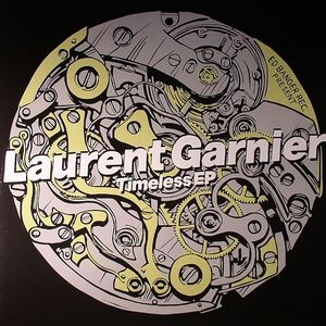 GARNIER, Laurent feat THE LBS CREW - Timeless EP