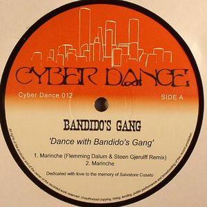 BANDIDO'S GANG - Dance With Bandido's Gang