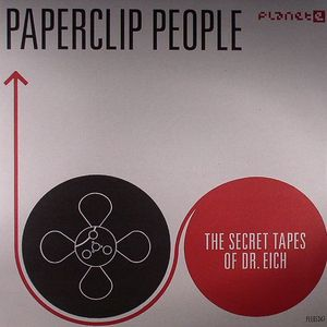 PAPERCLIP PEOPLE - The Secret Tapes Of Dr Eich (2012 remastered version)