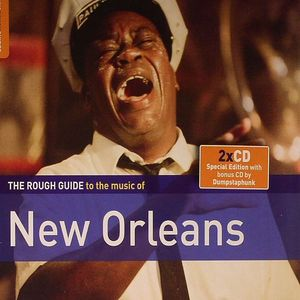 CHADWICK, Mike/DUMPSTAPHUNK/VARIOUS - The Rough Guide To New Orleans