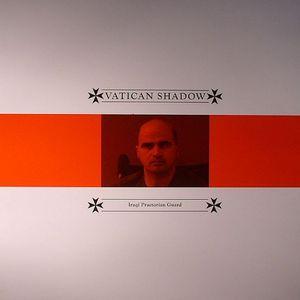VATICAN SHADOW - Iraqi Praetorian Guard