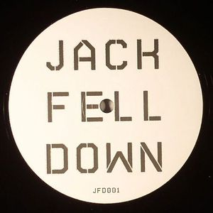 JACK FELL DOWN - Jack Fell Down
