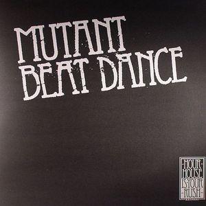 MUTANT BEAT DANCE - Let Me Go