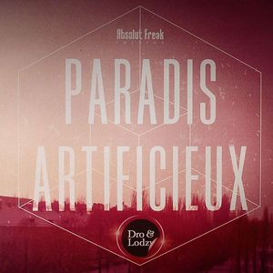 DRO & LODZY - Paradis Artificieux
