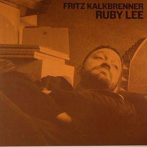 KALKBRENNER, Fritz - Ruby Lee