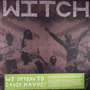 WITCH - We Intend To Cause Havoc! (The Complete Works Of Zambia's Legendary Garage Psych Prog Funk Afro Rock Ensemble 1972-77)