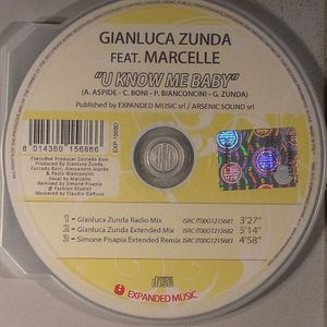ZUNDA, Gianluca feat MARCELLE - U Know Me Baby