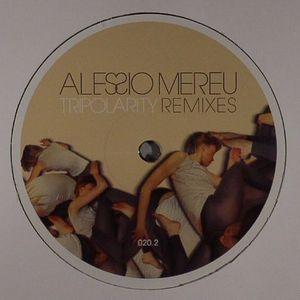 MEREU, Alessio - Tripolarity Part 2 (remixes)