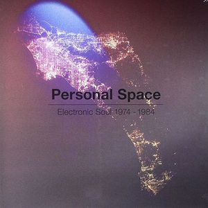 VARIOUS - Personal Space: Electric Soul 1974-1984