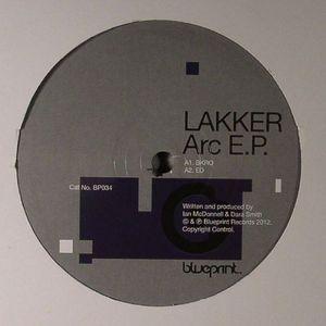 LAKKER - Arc EP