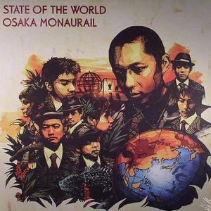 OSAKA MONAURAIL - State Of The World