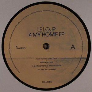 LE LOUP - 4 My Homie EP