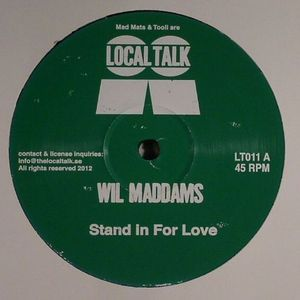 MADDAMS, Wil - Stand In For Love
