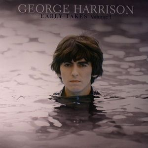 HARRISON, George - Early Takes Volume 1