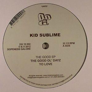 KID SUBLIME - The Good EP