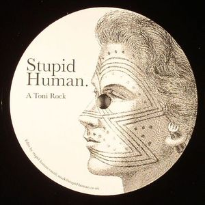 STUPID HUMAN - Toni Rock (warehouse find)