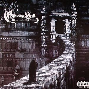CYPRESS HILL - Temples Of Boom III