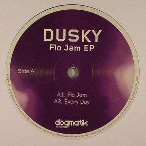 DUSKY - Flo Jam EP