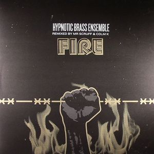 HYPNOTIC BRASS ENSEMBLE - Fire