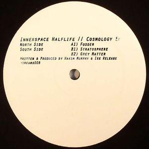 INNERSPACE HALFLIFE - Cosmology EP