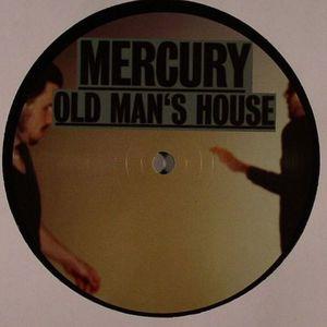 MERCURY - Old Man's House