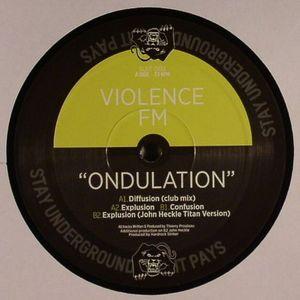 VIOLENCE FM - Ondulation