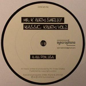 K ALEXI SHELBY - Klassic K Alexi Vol 2