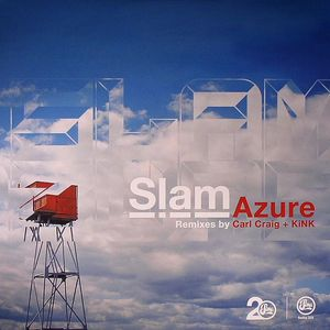SLAM - Azure (remixes)