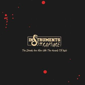 VARIOUS - The Streets Are Alive With The Hounds Of Music: Instruments Of Rapture