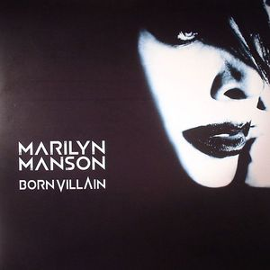 MANSON, Marilyn - Born Villain