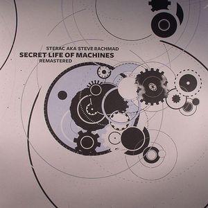 STERAC aka STEVE RACHMAD - Secret Life Of Machines (remastered)