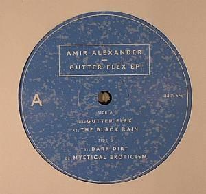 ALEXANDER, Amir - Gutter Flex EP