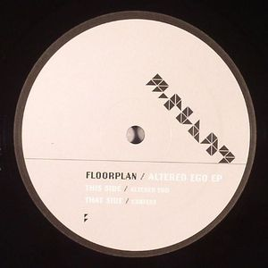 FLOORPLAN aka ROBERT HOOD - Altered Ego EP